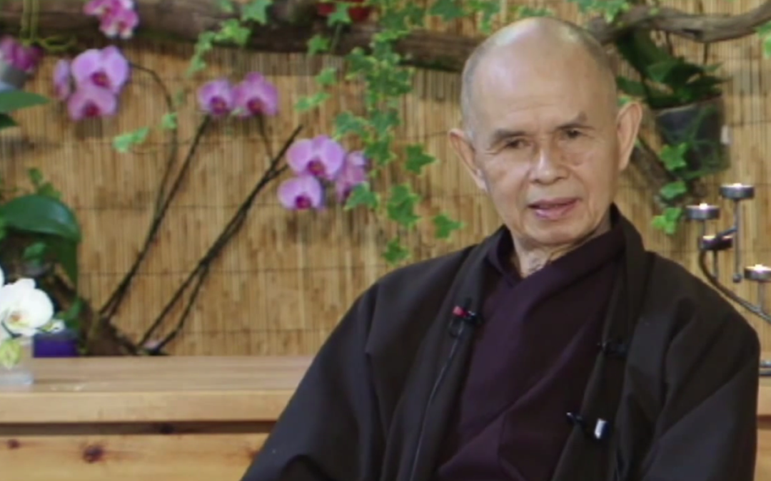 Thich Nhat Hanh: how to love and understand your ancestors