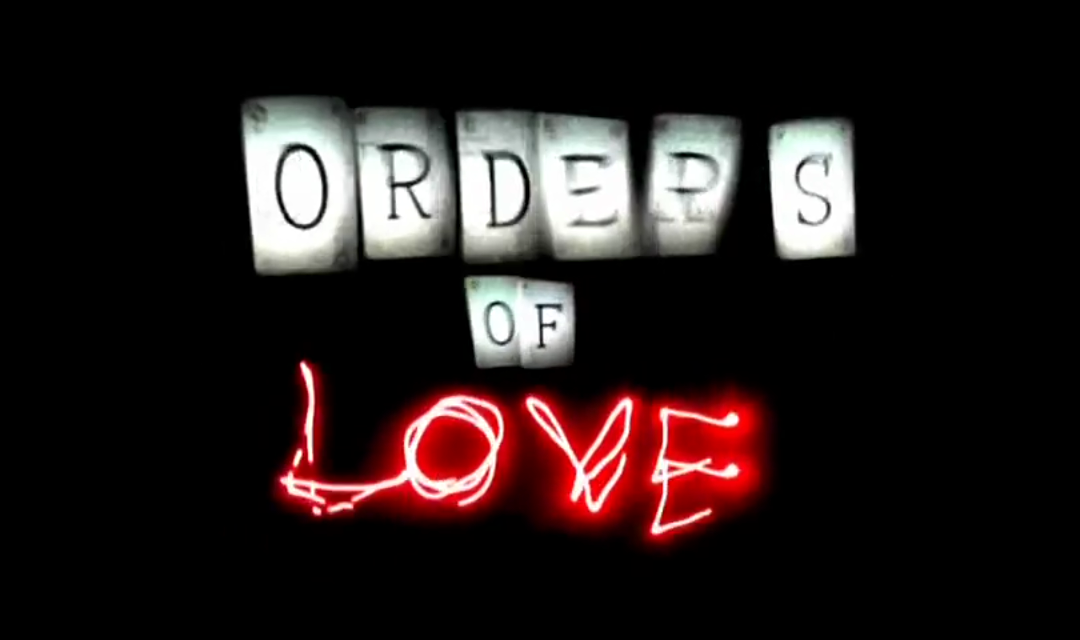Orders of Love